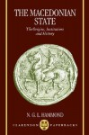 Macedonian State: The Origins, Institutions, and History - Nicholas Geoffrey Lemprière Hammond