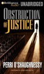 Obstruction of Justice - Perri O'Shaughnessy, Laural Merlington