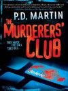 The Murderers' Club - P.D. Martin