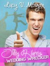 Olly Harris: Wedding Wrecker - Lucy V. Morgan