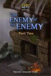 The Enemy of my Enemy (Part Two): An Everquest Next Short Story - Maxwell Alexander Drake