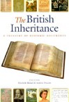 The British Inheritance: A Treasury of Historic Documents - Elizabeth Hallam