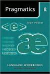 Pragmatics - Jean Stilwell Peccei, Richard Hudson
