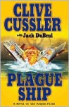 Plague Ship (Oregon Files, #5) - Jack Du Brul, Clive Cussler