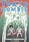 Tokyo Zombie - Yusaku Hanakuma, Ryan Sands