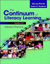The Continuum of Literacy Learning, Grades K-2: A Guide to Teaching - Gay Su Pinnell, Irene C. Fountas