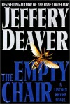The Empty Chair (Lincoln Rhyme Novels) - Jeffery Deaver