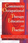 Community Occupational Therapy Education and Practice - Beth Velde, Margaret Prince Wittman