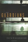 The Guardians - Jack Cavanaugh