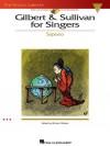 Gilbert & Sullivan for Singers: Soprano [With CD (Audio)] - Richard Walters, Arthur Sullivan