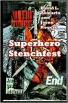 Superhero Stenchfest - Jason Rogers, David L. Tamarin