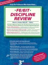 FE/EIT Discipline Review: The Most Effective Review for All Afternoon Tests (with CDROM) - Merle C. Potter