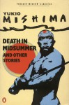 Death In Midsummer And Other Stories (Modern Classics) - Yukio Mishima