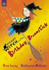 The Birthday Broomstick (Titchy Witch) - Rose Impey