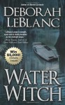 Water Witch - Deborah Leblanc