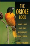 The Oriole Book - Nancy Flood