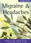 Herbal Health: Migraine & Headaches - Jill Wright