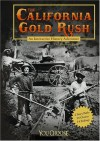The California Gold Rush: An Interactive History Adventure - Elizabeth Raum
