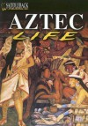 Aztec Life - John Clare