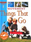 Movement: Things That Go - Jim Pipe