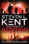 The Clone Rebellion: The Clone Sedition - Steven L. Kent