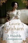 A Humble Companion - Laurie Graham