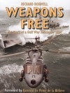 Weapons Free: The Story of a Gulf War Royal Navy Helicopter Pilot - Boswell