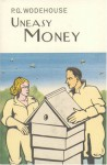 Uneasy Money - P.G. Wodehouse