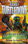 Colonisation: Down To Earth (Colonisation) - Harry Turtledove
