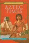 Aztec Times - Antony Mason