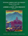 Studying America Past And Present From 1865 To Accompany America Past And Present (America Past & Present) - Donald Smith, Richard Bailey, Charles M. Cook