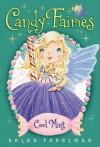 Candy Fairies: 4 Cool Mint - Helen Perelman