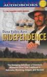 Independence! - Dana Fuller Ross, Sambrook Erickson