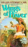Wings Of Power - Lillian Stewart Carl