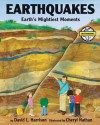 Earthquakes: Earth's Mightiest Moments - David L. Harrison
