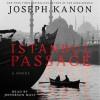 Istanbul Passage (Audio) - Joseph Kanon