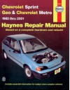 Chevrolet Sprint & Geo Metro 1985-2001 (Haynes Manuals) - John Haynes, John Haynes