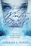 The Winter People - Rebekah L. Purdy