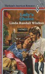 Lady's Choice - Linda Randall Wisdom