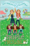 Triple Trouble - Julia DeVillers, Jennifer Roy