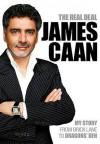 The Real Deal: My Story from Brick Lane to Dragons' Den - James Caan