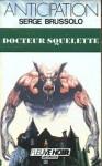 Docteur Squelette - Serge Brussolo