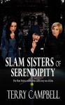 Slam Sisters of Serendipity - Terry Campbell