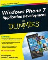 Windows Phone 7 Application Development for Dummies - Bill Hughes
