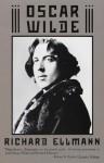 Oscar Wilde (Vintage) - Richard Ellmann