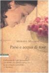Pane e acqua di rose - Marsha Mehran, Chiara Brovelli