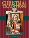 Christmas Traditions from the Heart V1 - Print on Demand Edition - Margaret Peters