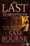 The Last Testament LP - Sam Bourne