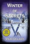 Winter of Secrets - Vicki Delany