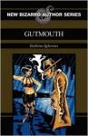 Gutmouth - Gabino Iglesias